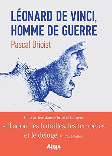 Léonard de Vinci: Pascal Brioist