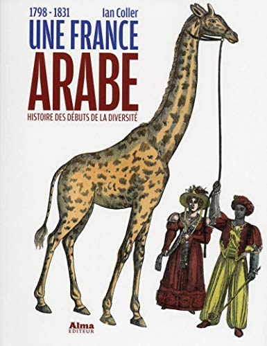 9782362791147: Une France arabe : 1798-1831