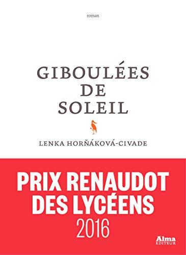 9782362791857: Giboulées de soleil - Prix Renaudot des lycéens