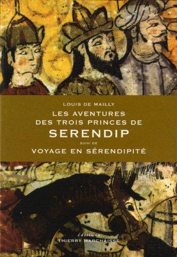 9782362800030: Les Aventures des trois princes de Serendip, suivi de Voyage en Sérendipité