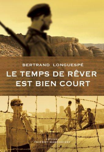 9782362800153: Le temps de rêver est bien court (French Edition)
