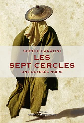 Sept cercles (Les): Caratini, Sophie