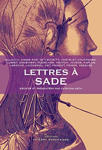 9782362800573: Lettres a Sade