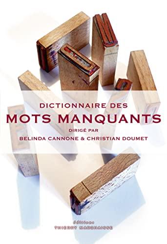 Dictionnaire des mots manquants: Collectif