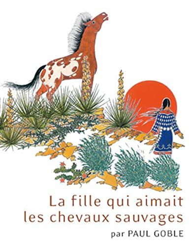 9782362900105: Fille Qui Aimait les Chevaux Sauvages (la)
