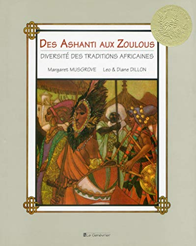 9782362900198: Des Ashanti aux Zoulous : Diversité des traditions africaines (Caldecott)
