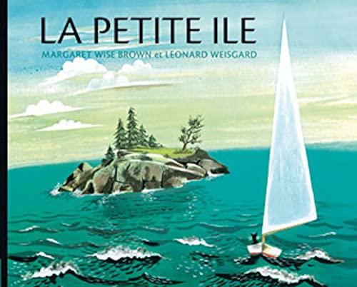 La petite île: Wise Brown, Margaret