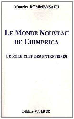 9782362910302: Le Monde Nouveau de Chimerica : Le r�le clef des entreprises