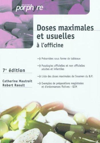 DOSES MAXIMALES ET USUELLES A L OFFICINE: MAUTRAIT 7E ED 2011