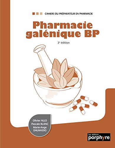 PHARMACIE GALENIQUE BP: ALLO 3E ED 2013
