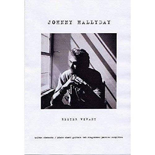 9782362970269: Hallyday Johnny Rester Vivant P/V/G Tab.