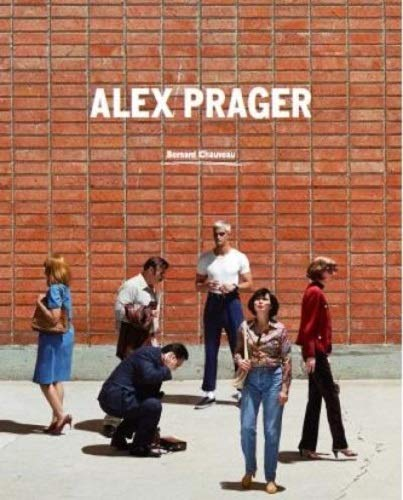 9782363061676: Alex Prager (English and French Edition)