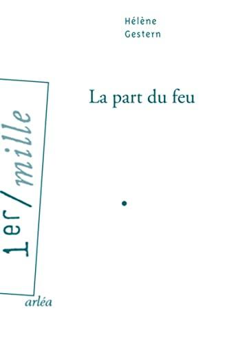 Part du feu (La): Gestern, Hélène