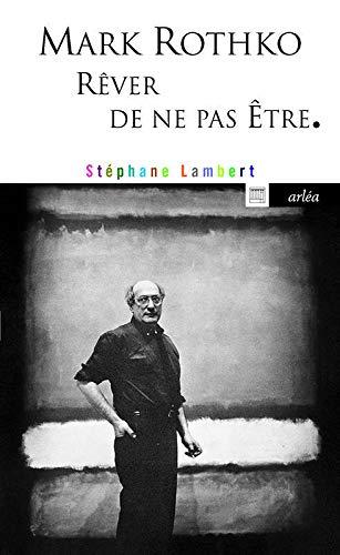 Mark Rothko: Lambert, St�phane