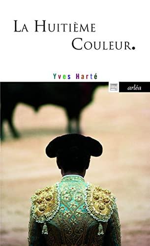 Huitième couleur (La): Hart�, Yves