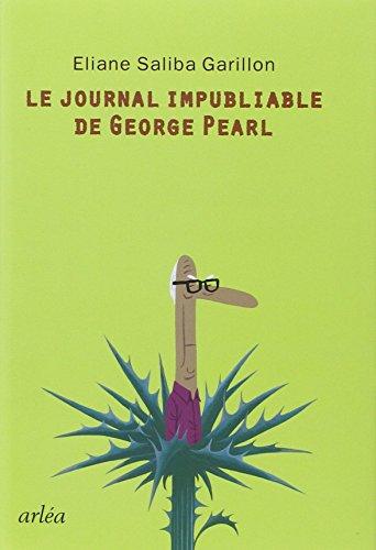 JOUNAL IMPUBLIABLE DE GEORGE PEARL -LE-: GARILLON ELIANE