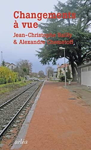 Changement à vue: Bailly, Jean-Christophe