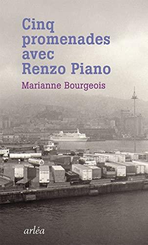 Cinq promenades avec Renzo Piano: Bourgeois, Marianne