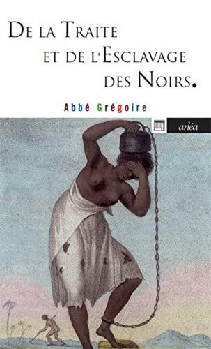 9782363081124: De la traite et de l'esclavage des noirs (French Edition)