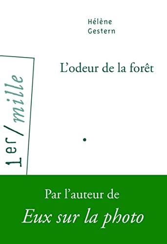 Odeur de la forêt (L'): Gestern, Hélène