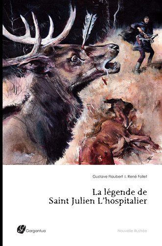 9782363250407: La légende de Saint Julien l'Hospitalier