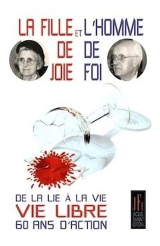 9782363361042: LA FILLE DE JOIE ET L'HOMME DE FOI