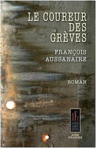 9782363361127: LE COUREUR DES GR�VES