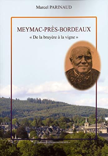 9782363400529: Meymac-Pres-Bordeaux