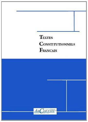 9782363410054: Textes constitutionnels français