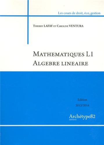 9782363410870: Mathématiques L1 Algèbre linéaire