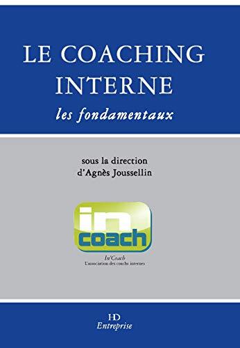 9782363450470: Le coaching interne