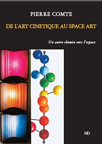 De l'art cinétique au Space Art :