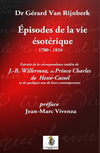 9782363530578: Episode de la vie ésotérique 1780-1824