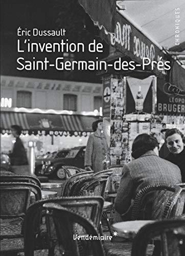 9782363580788: L'invention de Saint-Germain-des-Pr�s