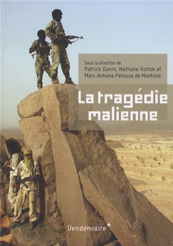 Tragédie malienne (La): Gonin, Patrick