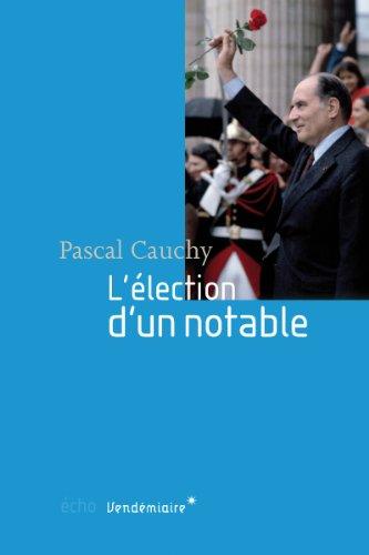 Election d'un notable (L'): Cauchy, Pascal