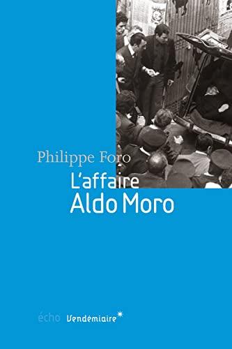9782363581167: L'affaire Aldo Moro
