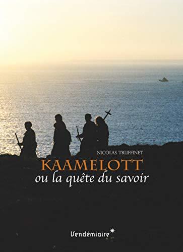 Kaamelott ou la quête du savoir: Truffinet, Nicolas