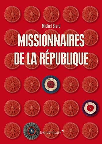 9782363581853: Missionnaires de la République : Les représentants du peuple en mission (1793-1795)