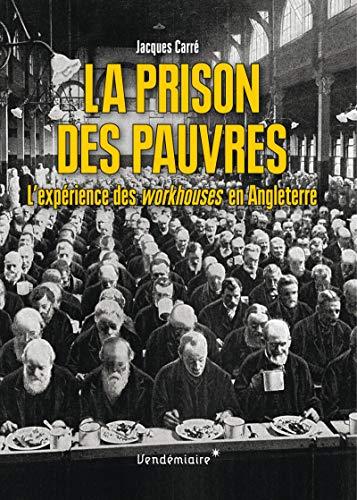 9782363582027: La prison des pauvres