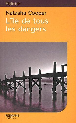 9782363600714: L'île de tous les dangers