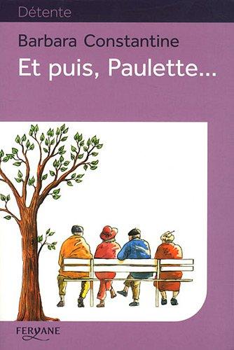 9782363600974: Et puis, Paulette...
