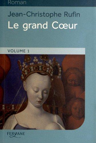 9782363601131: Le grand Coeur : Volume 1