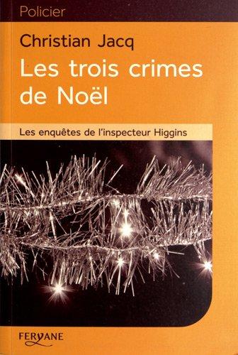 9782363601216: Les enquêtes de l'inspecteur Higgins, Tome 3 : Les trois crimes de Noël