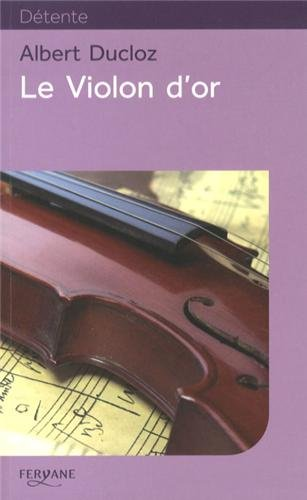 9782363601704: Le violon d'or