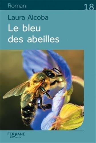 9782363601971: Le bleu des abeilles