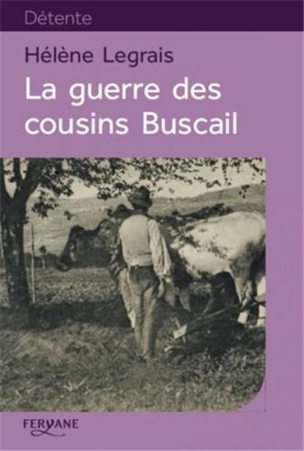 9782363602152: La guerre des cousins Buscail