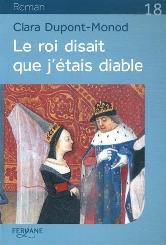 9782363602664: Le Roi Disait Que J'Étais Diable