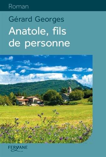 9782363603098: Anatole, fils de personne