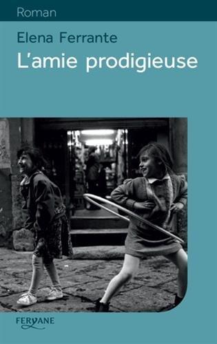 9782363603937: L'amie prodigieuse : Enfance, adolescence